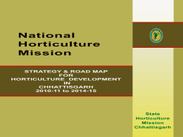 2010-11 to 2014-15 - National Horticulture Mission