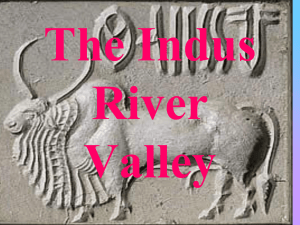 The Indus River Valley - John Bowne High School