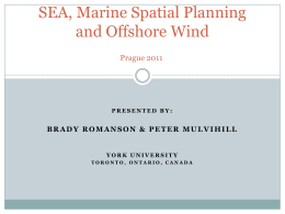 SEA, Marine Spatial Planning and Offshore Wind