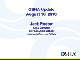 OSHA Activity for the Oklahoma City Area Office Presented by Jim