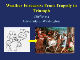 Weather Forecasts: From Tragedy to Triumph