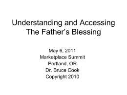 The Father`s Blessing