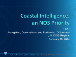 Coastal Intelligence, an NOS Priority