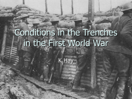 Conditions in the Trenches in the First World War