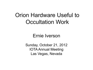 New and Old Orion Hardware Useful to Occultation Work