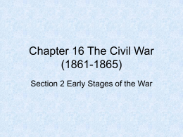 Chapter 16 Section 2 Early Stages of the War PowerPoint
