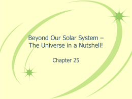 Chapter 25 Beyond Our Solar System