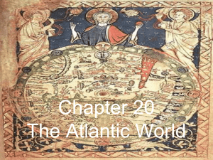 Chapter 20 The Atlantic World