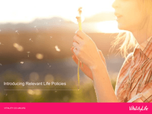 Introducing Relevant Life Policies