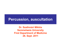 Percussion, auscultation
