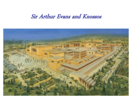 Sir Arthur Evans and Knossos