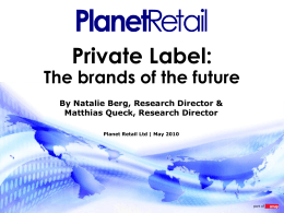 Private Label - Planet Retail
