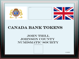 Canada Bank Tokens - Johnson County Numismatic Society