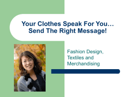 Your Clothes Speak For You