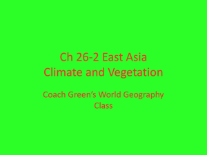 Ch 26-2 East Asia Climate and Vegetation