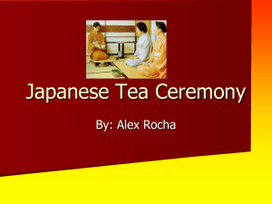 Japanese Tea Ceremony - EPCHS ART DEPARTMENT