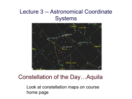 Lecture 3 -- Astronomical Coordinate Systems