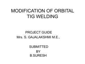 MODIFICATION OF ORBITAL TIG WELDING