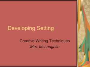 Developing Setting - Mrs. McLaughlin`s 6th Grade Block