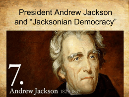 President Andrew Jackson and Jacksonian