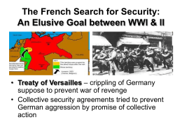 The French Search for Security: An Elusive Goal between WWI & II