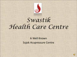Presentation - Swastik Health Care Centre