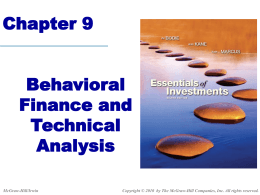 Chapter 9 Behavioral Finance and Technical Analysis