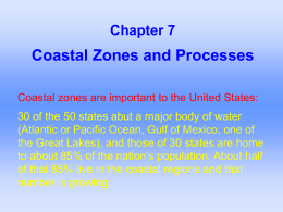 Coastal Zones and Processes Chapter 7