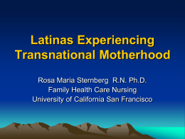 Latinas Experiencing Transnational Motherhood
