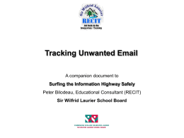 Tracking Unwanted Email - Sir Wilfrid Laurier School Board