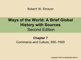 CH 7 Strayer Ways of the World Lecture Outline