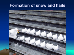 Formation of snow and hails