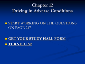 Chapter 12: Driving in Adverse Conditions