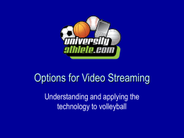 Options for Video Streaming
