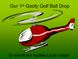 Goofy Golf Ball Drop - Audible Local Ledger