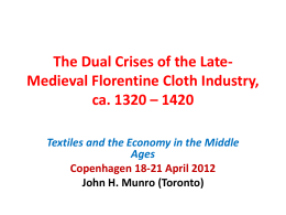 The Dual Crises of the Late-Medieval Florentine Cloth Industry, ca