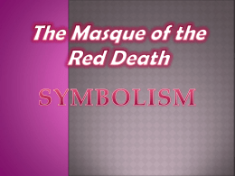 The Masque of the Red Death PPT