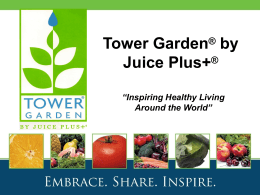 Tower Garden ® by Juice Plus+