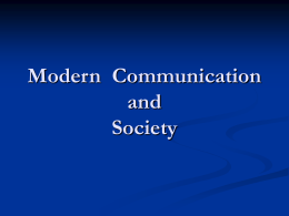 Modern Communication and Society