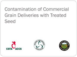 Contamination of Commercial Grain Deliveries with Treated Seed
