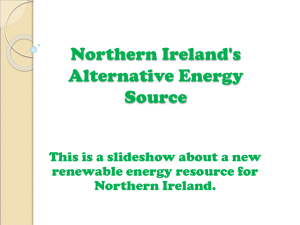 Northern Ireland`s Alternative Energy Source