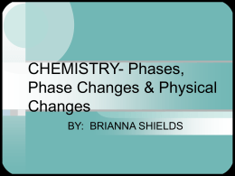 Phases, Phase Changes & Physical Changes