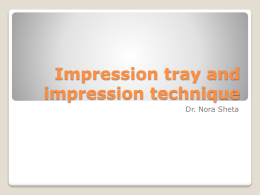 IMPRESSION TRAYS - BMC Dentists 2011