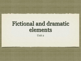 Fictional and dramatic elements