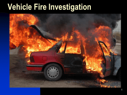 Vehicle Fire Investigation - Idaho Chapter of the International