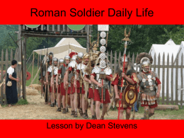 Roman Soldier Daily Life
