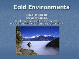 Cold Environments revision lesson