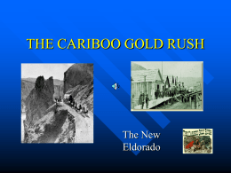 THE CARIBOO GOLD RUSH