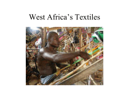 KENTE cloth power point Week of May 19