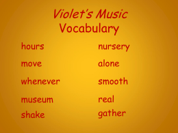 Lesson 12 - Violet`s Music - Vocabulary Powerpoint